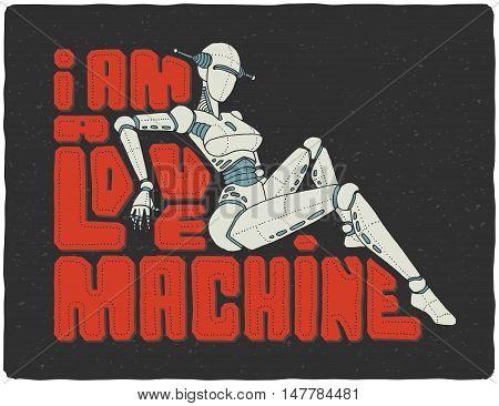 Beautiful female robot cyborg illustration with text slogan