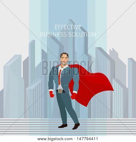 Business man standing like a superhero, vector business illustration