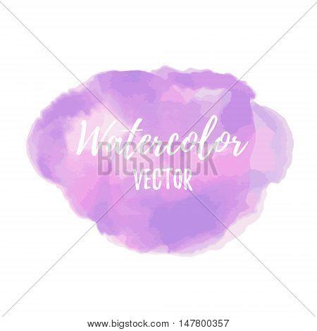 Hand Drawn Vector Watercolor Spot. Imitation Of Watercolor. Creative Design Element. Perfect For Inv