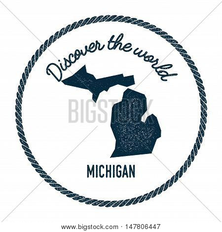 Michigan Map In Vintage Discover The World Rubber Stamp. Hipster Style Nautical Postage Stamp, With