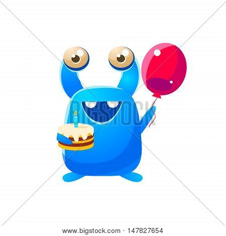 Blue Toy Monster Holding A Balloon And Cake Cute Childish Illustration. Cartoon Colorful Alien Character With Party Attribute Isolated On White Background.