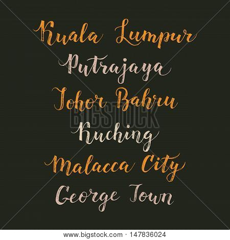 Malaysia city hand drawn vector lettering. Modern calligraphy brush drawing of Asia. Malacca City Putrajaya Kuching George Town Johor Bahru Kuala Lumpur lettering isolated on white background.