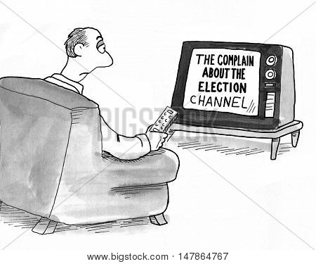 Political cartoon showing a tv channel dedicated to 'complaining about the election'.