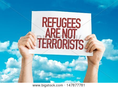 Refugees Are Not Terrorists Placard