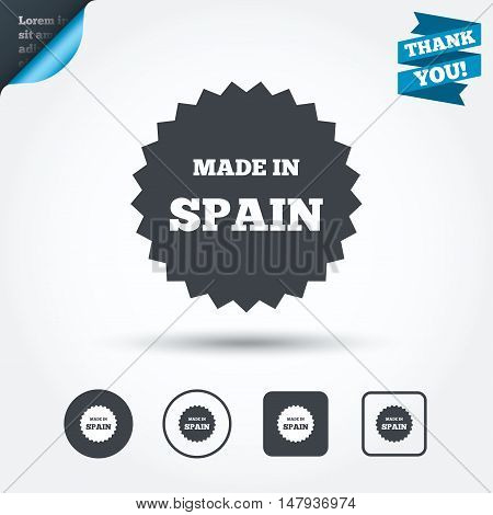 Made in Spain icon. Export production symbol. Product created sign. Circle and square buttons. Flat design set. Thank you ribbon. Vector
