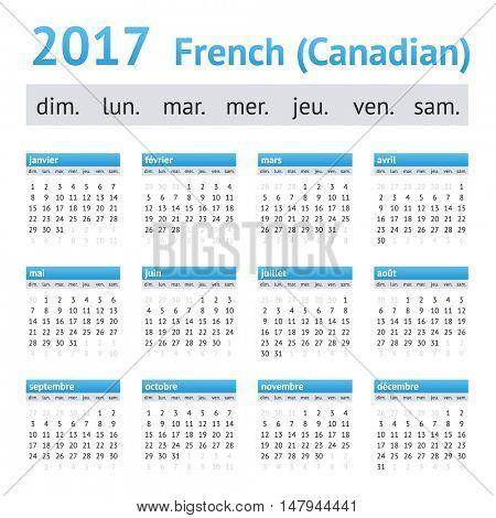 2017 French American Calendar (Canadian). Week starts on Sunday
