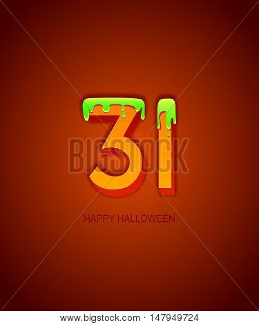 Halloween poster with date numbers, covered with poison, vector illustration.