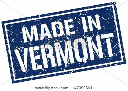 made in Vermont. Stamp. Square grunge sign