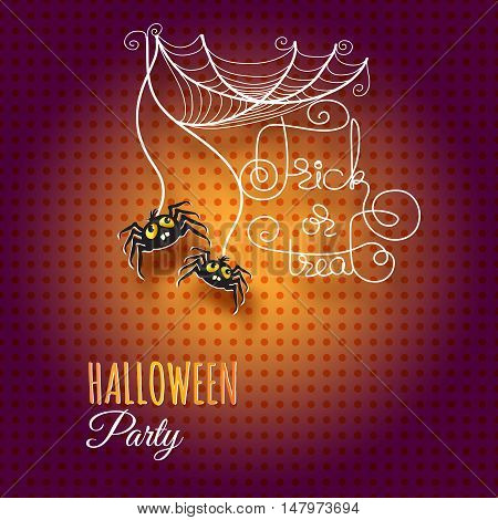 Halloween vector greeting card with spiders, cobwebs and handwritten words Trick or Treat on orange background.