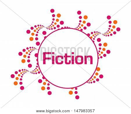 Fiction text written over pink orange background.