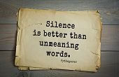 TOP-25. Pythagoras (Greek philosopher, mathematician and mystic) quote.Silence is better than unmea poster