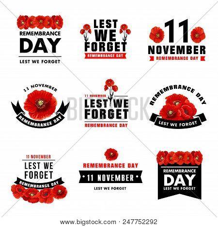 poster of Red Poppy Flower Icon For 11 November Remembrance Day Design. Black Ribbon Banner With Poppy Flower