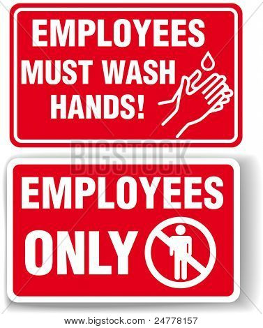 EMPLOYEES ONLY and EMPLOYEES MUST WASH HANDS signs with drop shadow or white border