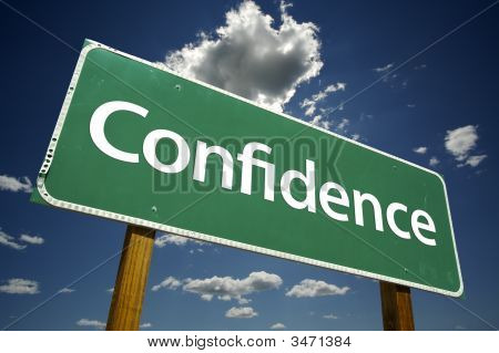 Confidence Road Sign