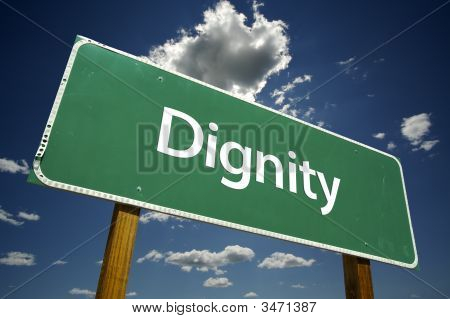 Dignity Road Sign