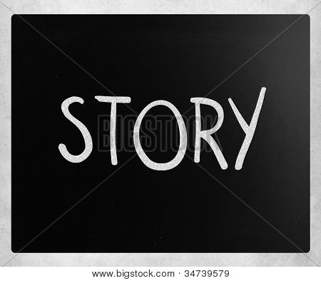 """story"" Handwritten With White Chalk On A Blackboard"