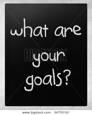"""what Are Your Goals?"" Handwritten With White Chalk On A Blackboard"