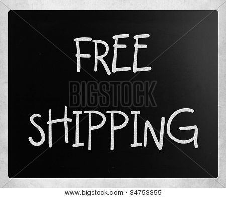 """free Shipping"" Handwritten With White Chalk On A Blackboard"