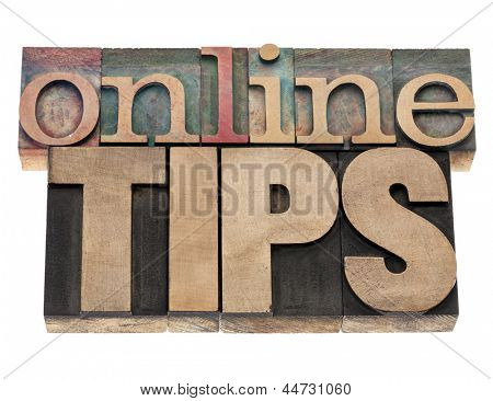 online tips - internet help concept - isolated text in vintage letterpress wood type printing blocks