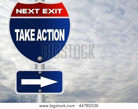 Take action road sign