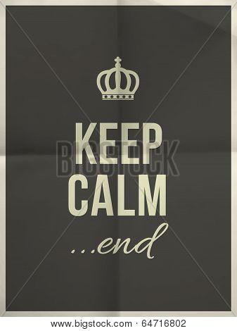 Keep Calm End Quote On Folded In Four Paper Texture