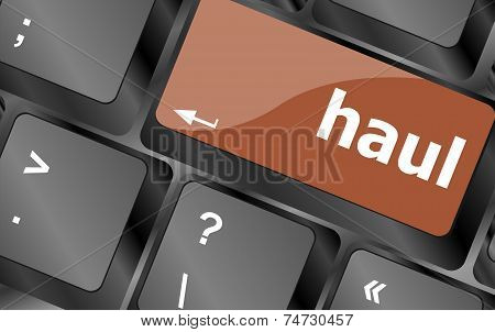 Computer Keyboard With Words Haul On Enter Button
