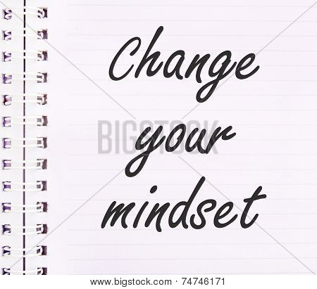 Change Your Mindset Text On Notebook