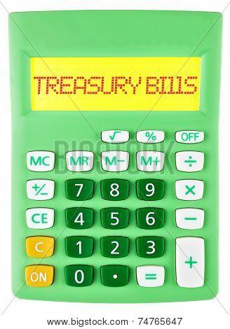 Calculator With Treasury Bills On Display Isolated