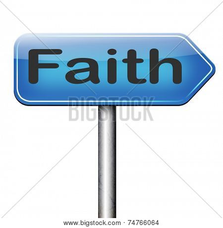Faith and trust in God Jesus and believe holy bible