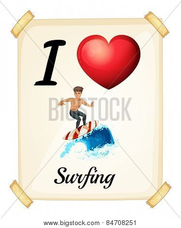 I love surfing sign