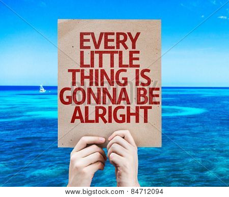 Every Little Thing is Gonna be Alright card with beach background