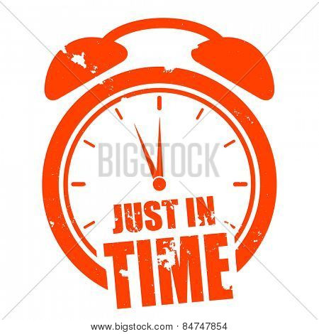 minimalistic illustration of a grungy clock with just in time text, eps10 vector