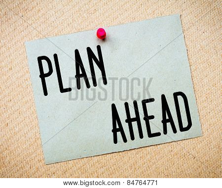 Plan Ahead Message