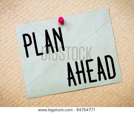 Plan Ahead Message