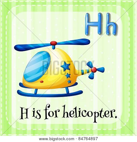 H is for helicopter
