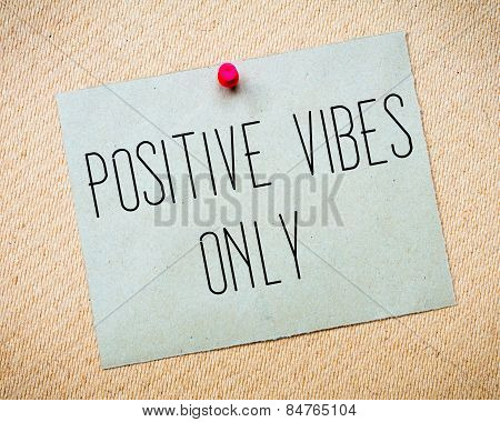 Positive Vibes Only Message