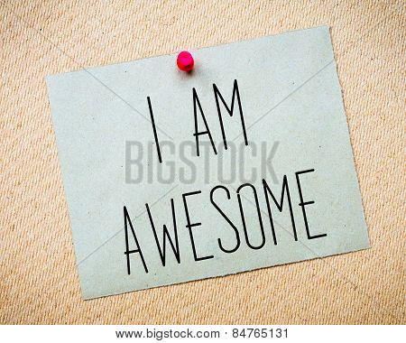 I Am Awesome Message
