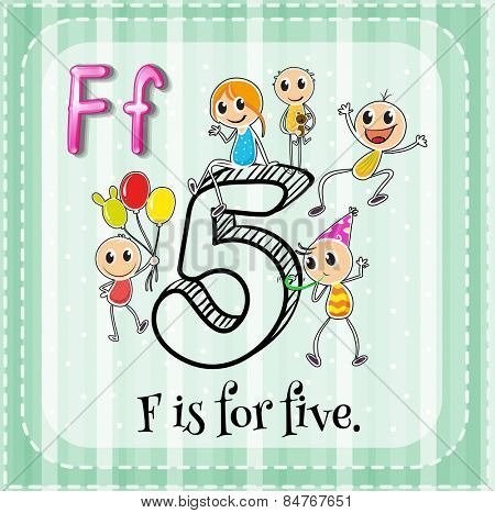 Alphabet F is for five