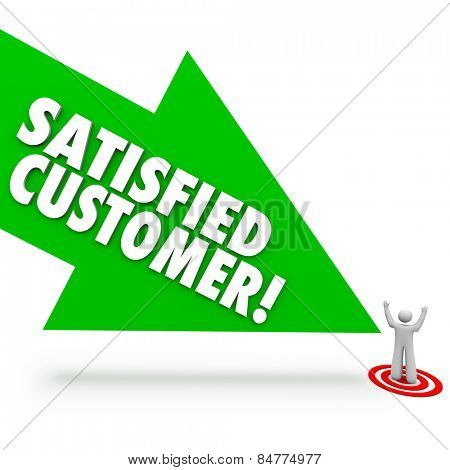 Satisfied Customer words on a green arrow pointing at a person who is happy or content with service or support from your company or business