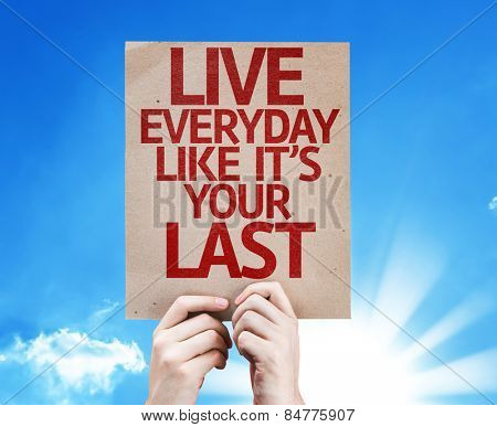 Live Everyday Like It's Your Last card with sky background