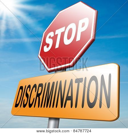 Stop Discrimination No Racism