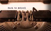 stock photo of old vintage typewriter  - Vintage inscription made by old typewriter back to school - JPG