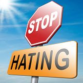 picture of stop hate  - stop hating and start loving through tolerance and forgiveness - JPG