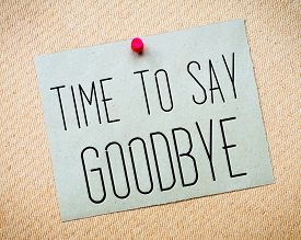picture of say goodbye  - Recycled paper note pinned on cork board - JPG