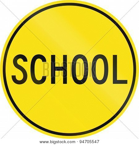 Old Version Of School Sign In Australia