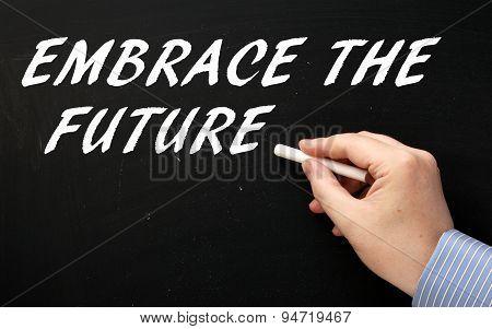 Embrace The Future