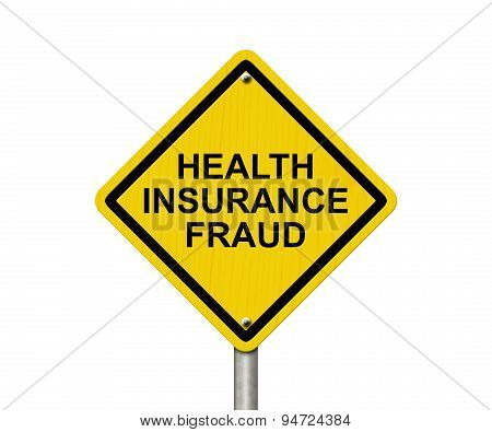 Health Insurance Fraud Warning Sign