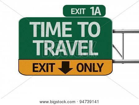 Time To Travel road sign isolated on white