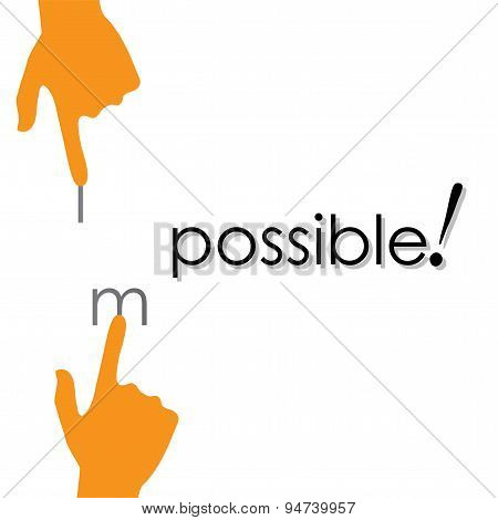 Vector Design Of Transforming Impossible To Possible By Hand