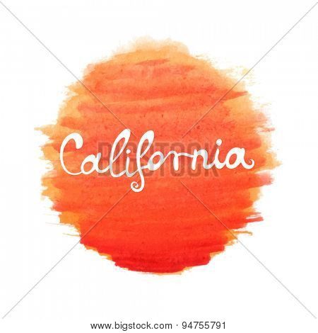 Hand-written word CALIFORNIA on watercolor sun, lettering. Vector illustration